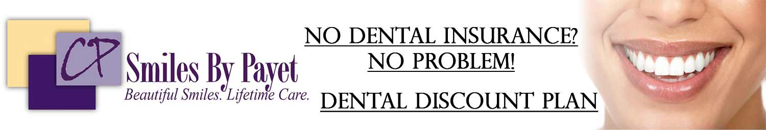Discount Plan for Dental Patients in Charlotte NC offered by Dr. Charles Payet, Smiles by Payet Dentistry